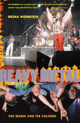 Heavy Metal By Weinstein, Deena